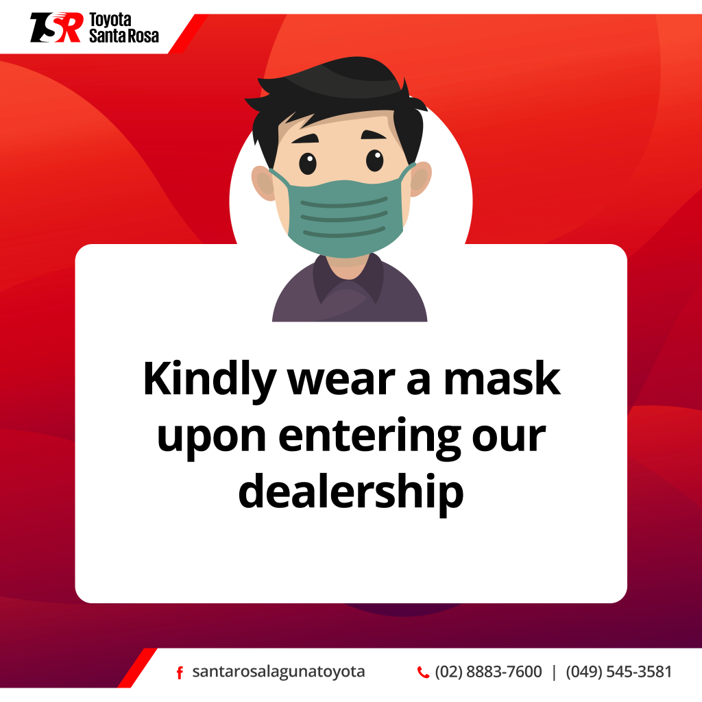 Wear a face mask upon entering our dealership